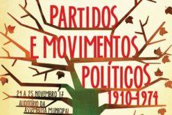 24 a 25/11 | Encontros de Outono – Partidos e Movimentos Políticos (1910-1974)