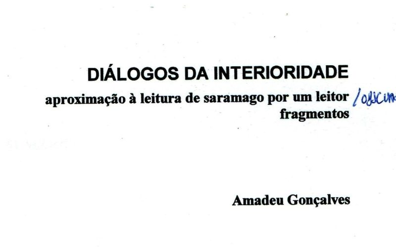 Mundos de Saramago | Diálogos da Interioridade, Uma crónica de memória sem ser de memória