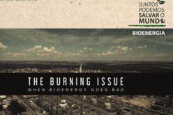 19/1 | Ambientar-se. Tema Escaldante, filme e debate em torno dos perigos das bioenergia