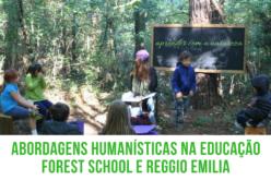 2/2 | Ciclo Educação em Transição: Os modelos educativos Reggio Emilia e Forest School