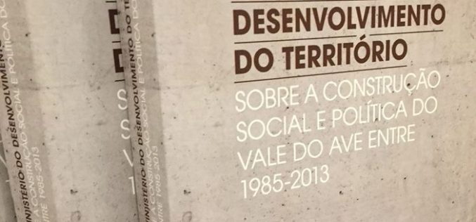 Paula Peixoto Dourado | O M(in)istério do Desenvolvimento do Território do Vale do Ave (lançamento do livro na Casa do Território)