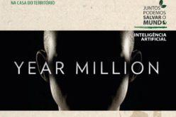 16/3 | Ambientar-se. Ano Milhão – Homo Sapiens 2.0: Inteligência Artificial – Ficção cientítica ou realidade?