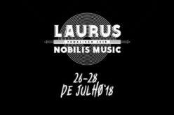 26 a 28/7 | Laurus Nobilis 2018 aposta em celebração por público fiel e valores incontornáveis