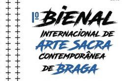 Arte Sacra Contemporânea | Braga será palco da primeira Bienal. Evento internacional estabelece pontes entre a Igreja e a Cultura