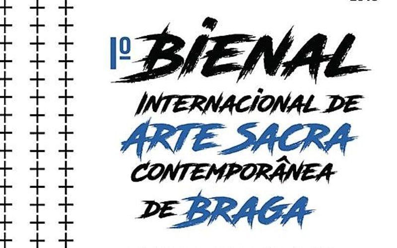 Arte Sacra Contemporânea | Braga será palco da Iª Bienal. Evento internacional estabelece pontes entre a Igreja e a Cultura