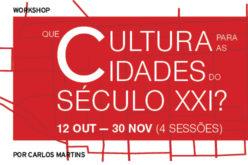 Urbanidades | 'Que cultura para as cidades do Século XXI?'