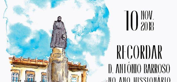 Homenagem | Sessão Cultural e 'Pelos caminhos do mundo' evocam D. António Barroso