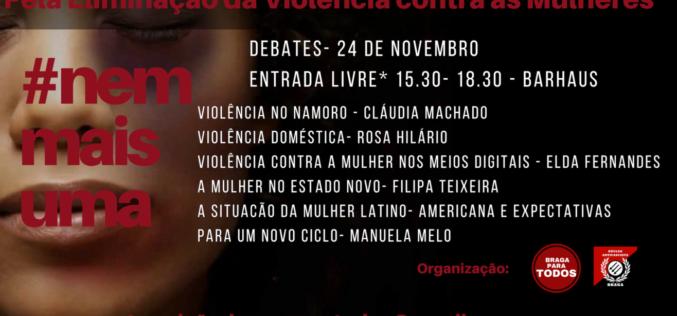 Violência | Braga para Todos e Núcleo Antifascista de Braga promovem debates contra a violência sobre as mulheres