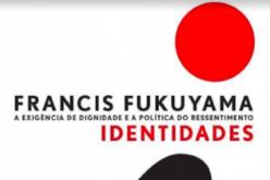 Leituras | Fukuyama e a exigência de um lugar ao sol