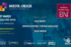 27/3 | Investir e Crescer. II Conferência empresarial BNI Norte Litoral na Casa das Artes de Vila Nova de Famalicão