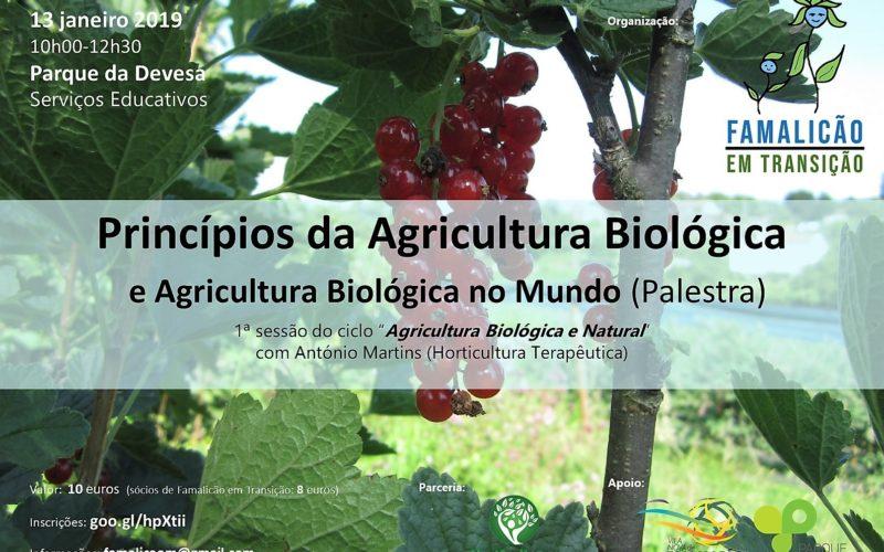Agricultura | Famalicão em Transição promove Princípios da Agricultura Biológica e Agricultura Biológica no Mundo