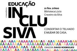 Inclusão | David Rodrigues vai à BLCS de Braga propor, em conferência, 'consertar o telhado e mudar de casa'