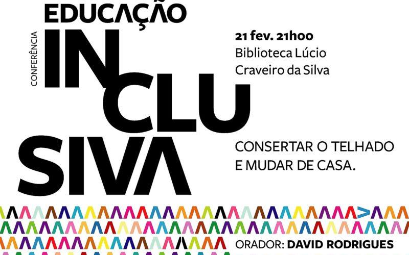 Inclusão   David Rodrigues vai à BLCS de Braga propor, em conferência, 'consertar o telhado e mudar de casa'