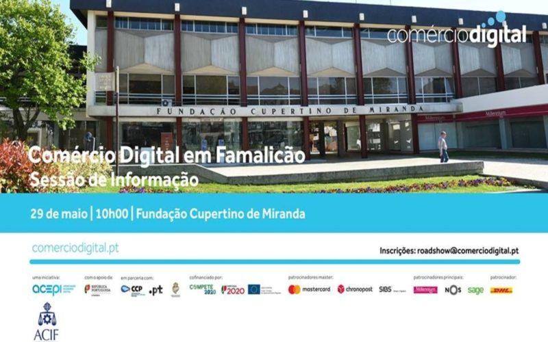 Negócios | 'ComercioDigital.pt' apresentado em Famalicão, Esposende e Fafe pela ACEPI