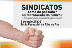 Trabalho | PSD – Famalicão debate papel atual dos sindicatos em Riba de Ave