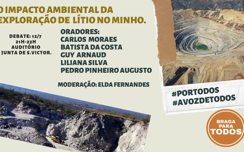 Lítio   Impacto ambiental da exploração do minério no Minho é tema de sessão de esclarecimento em Braga