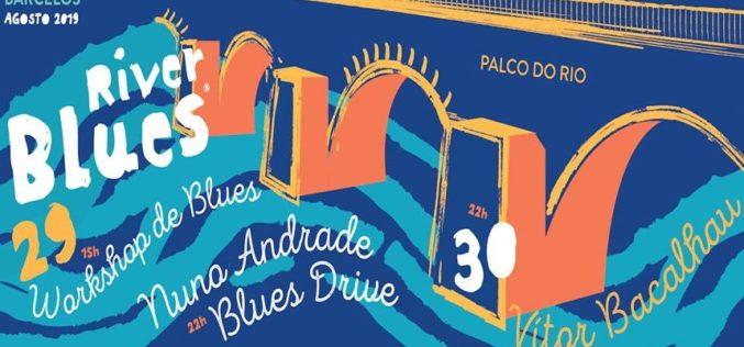 Música | River Blues regressa ao palco do Cávado em Barcelos