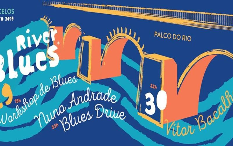 Música | River Blues regressa ao palco do Cávado em Barcelos