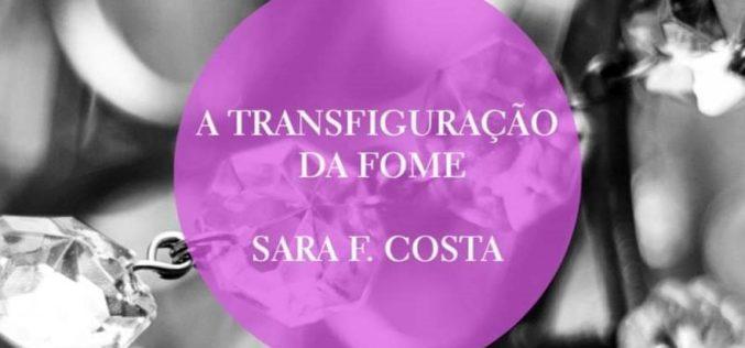 Livros | Sara F. Costa apresenta 'A Transfiguração da Fome' na Livraria Flâneur
