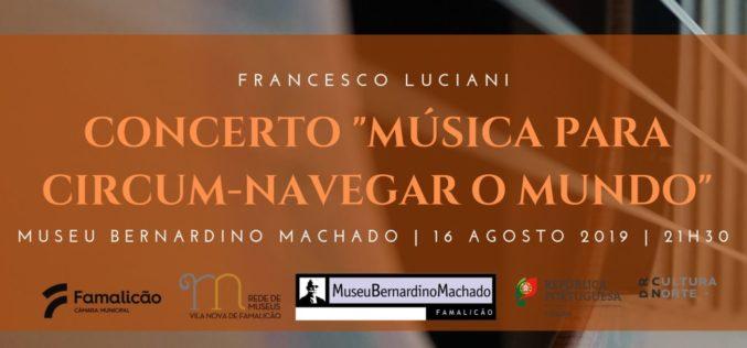 Música | Circum-Navegar o Mundo através da guitarra de Francesco Luciani