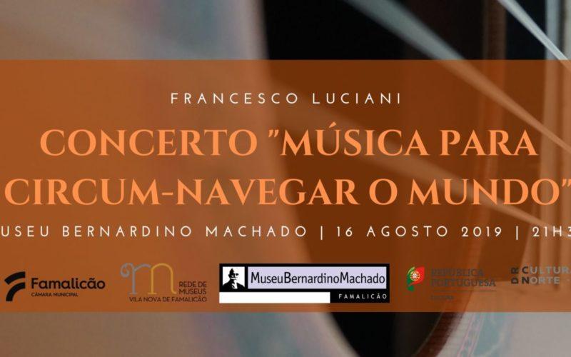 Música   Circum-Navegar o Mundo através da guitarra de Francesco Luciani