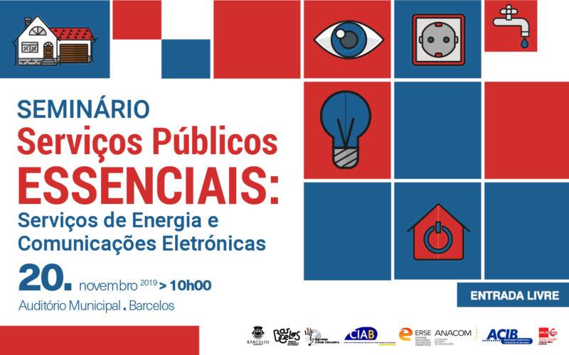 Consumo   Serviços de Energia e Comunicações Eletrónicas em debate no Auditório Municipal de Barcelos