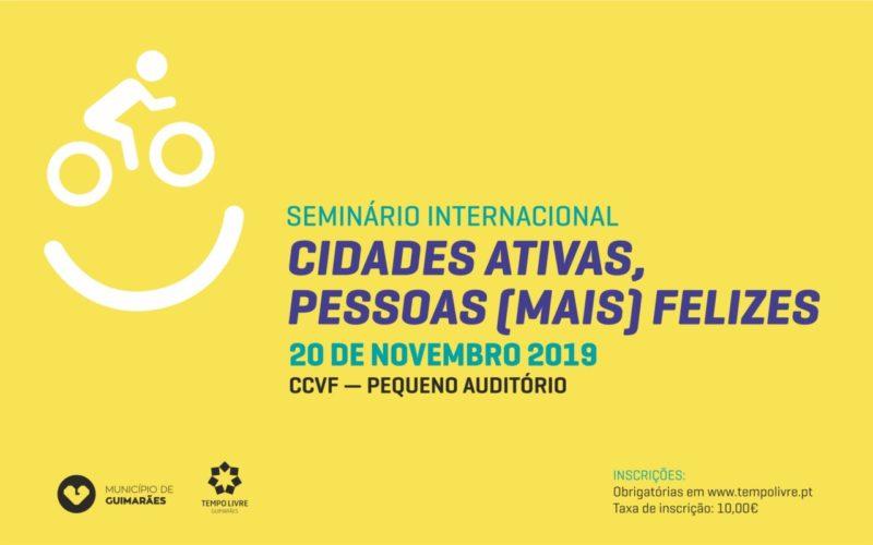 """Urbanismo   Tempo Livre promove seminário internacional """"Cidades Ativas, Pessoas (mais) Felizes"""" em Guimarães"""