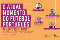 Tertúlia | 'O atual momento do futebol português' reúne especialistas nacionais na Póvoa de Lanhoso