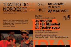 Teatro | Teatro do Noroeste celebra Dia Mundial do Teatro em casa