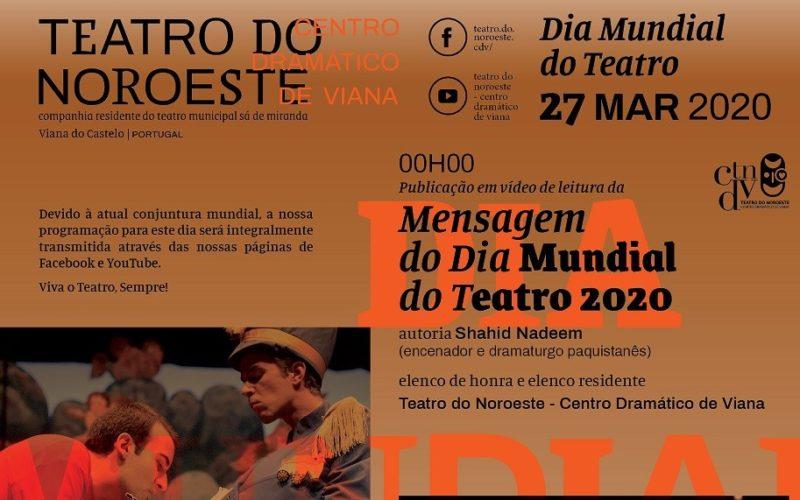 Teatro   Teatro do Noroeste celebra Dia Mundial do Teatro em casa