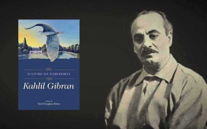 Livros | Editora Albatroz publica 'O Livro da Sabedoria' nas palavras de Khalil Gibran