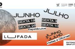Showbizz | 'Lufada' traz cultura e espetáculos de regresso a Guimarães em segurança e confiança