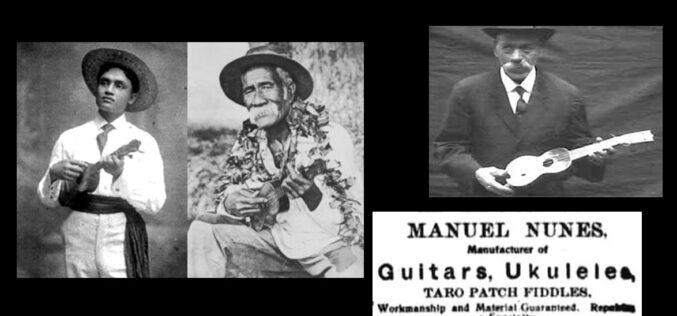 Música | Manuel Nunes, inventor do 'ukulele', o cavaquinho hawaiano