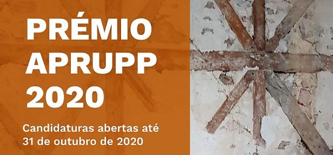 Construção | Prémio APRUPP distingue teses e projetos em reabilitação urbana e proteção do património edificado