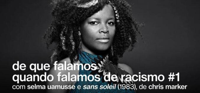 Discriminação | Selma Uamusse à conversa sobre 'De que falamos quando falamos de racismo'