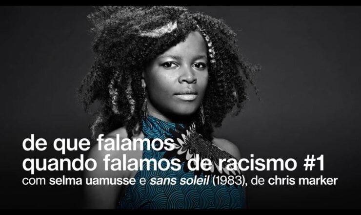 de que falamos quando falamos de racismo - gnration - selma uamusse