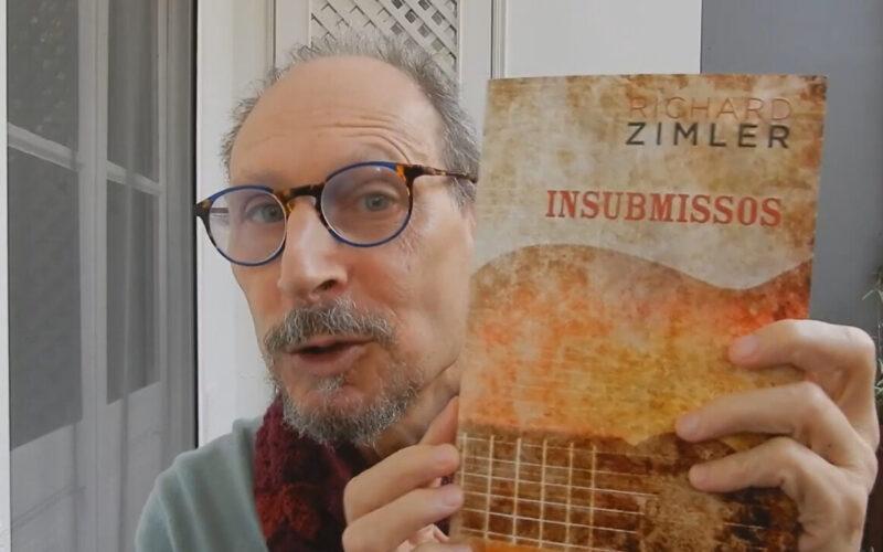 Literatura   'Insubmissos' de Richard Zimler com primeira edição em português